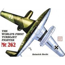World's First Turbo-Jet Fighter: Me 262 Vol I by Heinrich Hecht, 9780887402340