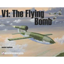 V1: Flying Bomb: The Flying Bomb by Joachim Engelmann, 9780887404085