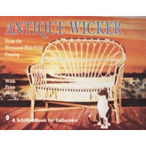 Antique Wicker: From the Heywood-Wakefield Catalog by Editors, 9780887406188