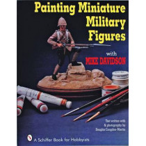 Painting Miniature Military Figures by Mike Davidson, 9780887406256