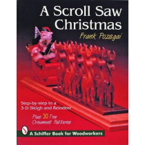 Scroll Saw Christmas: Step-by-Step To a 3-D Sleigh and Reindeer by Frank Pozsgai, 9780887407864