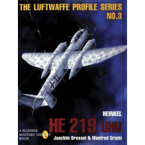 Heinkel He 219 Uhu: Luftwaffe Profile Series 3 by Joachim Dressel, 9780887408199