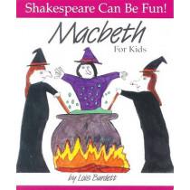 Macbeth: Shakespeare Can Be Fun by Lois Burdett, 9780887532795