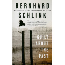 Guilt about the Past by Bernhard Schlink, 9780887849596