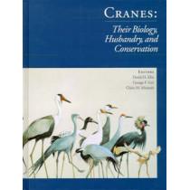 Cranes: Their Biology, Husbandry & Conservation by David Ellis, 9780888393852