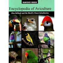 Encyclopedia of Aviculture by Glen Holland, 9780888394606