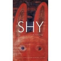 Shy: An Anthology by Naomi K. Lewis, 9780888646705