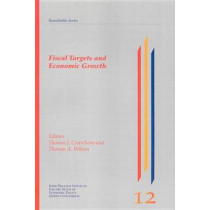 Fiscal Targets and Economic Growth by Thomas Courchene, 9780889117761