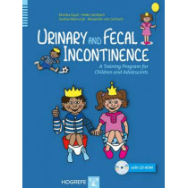 Urinary and Fecal Incontinence: A Training Program for Children and Adolescents by Monika Equit, 9780889374607