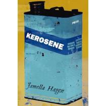 Kerosene by Jamella Hagen, 9780889712638
