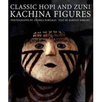 Classic Hopi & Zuni Kachina Figures by Andrea Portago, 9780890135969