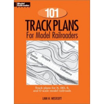 101 Track Plans for Model Railroaders by Linn Westcott, 9780890245125