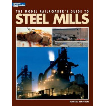 Model Railroader's Guide to Steel Mills by Bernard Kempinski, 9780890247518