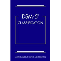 DSM-5 (R) Classification by American Psychiatric Association, 9780890425664