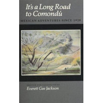 It's a Long Road to Comondu by Jackson E., 9780890962961