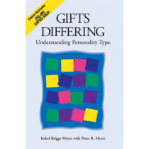 Gifts Differing: Understanding Personality Type - The original book behind the Myers-Briggs Type Indicator (MBTI) test by Isabel Briggs Myers, 9780891060741