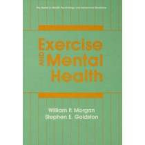Exercise And Mental Health by William Patrick Morgan, 9780891165644