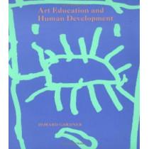 Art Education and Human Development by Howard Gardner, 9780892361793
