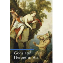 Gods and Heroes in Art by Lucia Impelluso, 9780892367023
