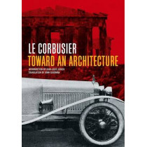 Toward an Architecture by Le Corbusier, 9780892368228