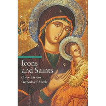 Icons and Saints of the Eastern Orthodox by Alfredo Tradigo, 9780892368457
