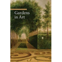 Gardens in Art by Lucia Impelluso, 9780892368853