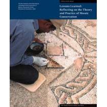 Lessons Learned - Reflecting on the Theory and Practice of Mosaic Conservation by Aicha Ben Abed, 9780892369201