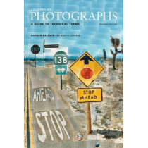 Looking at Photographs - A Guide to Technical Terms, Revised Edition by Gordon Baldwin, 9780892369713