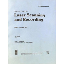 Selected Papers on Laser Scanning and Recording by Leo Beiser, 9780892524136