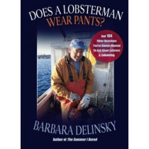 Does a Lobsterman Wear Pants? by Barbara Delinsky, 9780892726790