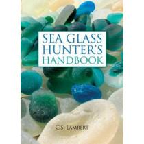The Sea Glass Hunter's Handbook by C. S. Lambert, 9780892729104
