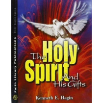 The Holy Spirit and His Gifts by Kenneth E. Hagin, 9780892760855