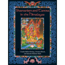 Shamanism and Tantra in the Himalayas by Christian Ratsch, 9780892819133