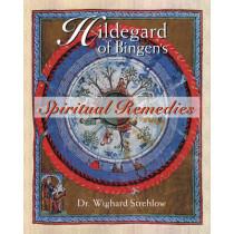 Hildegard of Bingen's Spiritual Remedies by Wighard Strehlow, 9780892819850