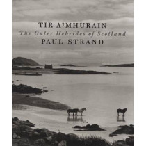 Tir A'Mhurain: The Outer Hebrides of Scotland, 9780893819934
