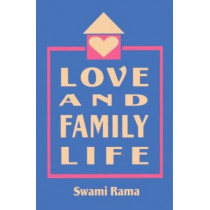 Love and Family Life by Swami Rama, 9780893891336