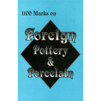 1100 Marks on Foreign Pottery and Porcelain by Editors, 9780895380579