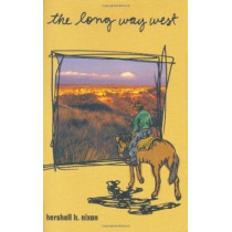 The Long Way West by Hershell H. Nixon, 9780896725089