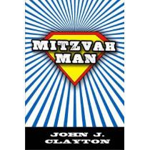 Mitzvah Man by John J. Clayton, 9780896726833