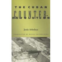 The Cuban Counterrevolution by Jesus Arboleya, 9780896802148