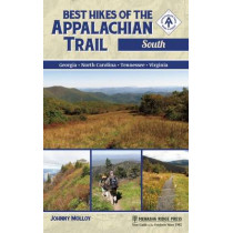 Best Hikes of the Appalachian Trail: South by Johnny Molloy, 9780897324748
