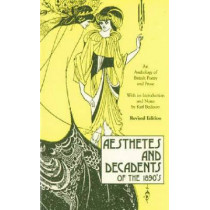 Aesthetes and Decadents of the 1890's: Anthology of British Poetry and Prose, 9780897330442