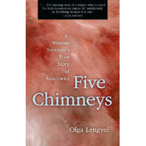 Five Chimneys by Olga Lengyel, 9780897333764