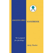 Amazon Girls Handbook by Becky Thacker, 9780897335089
