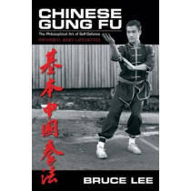 Chinese Gung Fu: The Philosophical Art of Self-Defense by Bruce Lee, 9780897501125