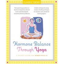 Hormone Balance Through Yoga: A Pocket Guide for Women Over 40 by Claudia Turske, 9780897935722