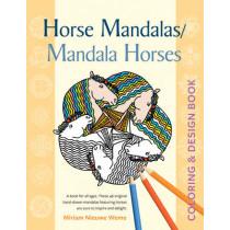 Horse Mandala / Mandala Horses: Coloring & Design Book by Miriam Nieuwe Weme, 9780897936347