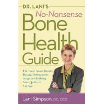 Dr, Lani'S No-Nonsense Bone Health Guide by Lani Simpson, 9780897936613