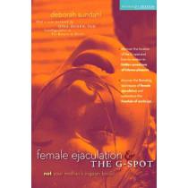 Female Ejaculation and the G Spot by Deborah Sundahl, 9780897937023
