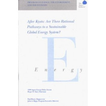 After Kyoto: Are There Rational Pathways to a Sustainable Global Energy System? by Paul. Runci, 9780898432510